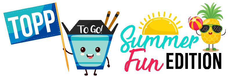TOPP To Go Summer Fun Edition
